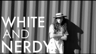 White and Nerdy | Jamie