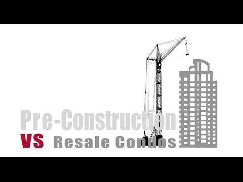 Pre-construction VS Resale Condos