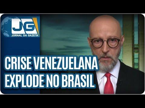 Josias de Souza/Crise venezuelana explode no Brasil