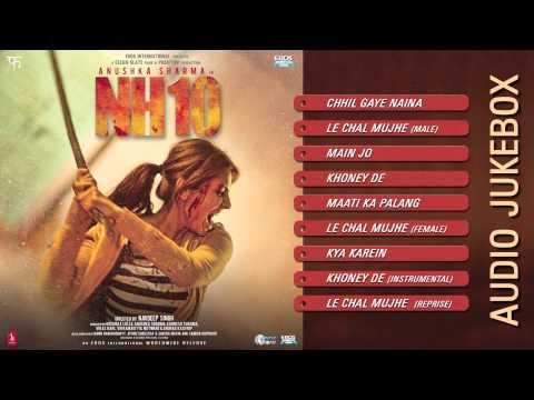 NH10 | Audio Jukebox (Full Songs) | Anushka Sharma & Neil Bhoopalam