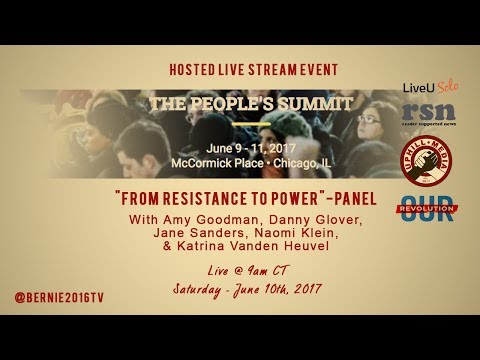 Voices of Resistance & Power - Jane Sanders, Danny Glover, Amy Goodman - The People's Summit 2017