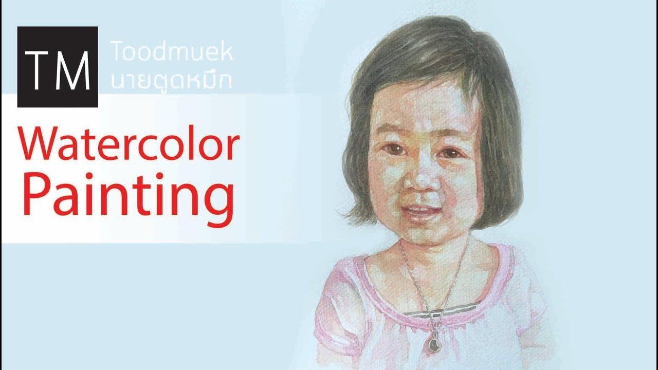 How to paint watercolor portait // painting a girl // draw time lapse สอนวาดรูปเด็กผู้หญิง สีน้ำ