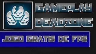 Gameplay DeadZone | Jogo grátis de FPS