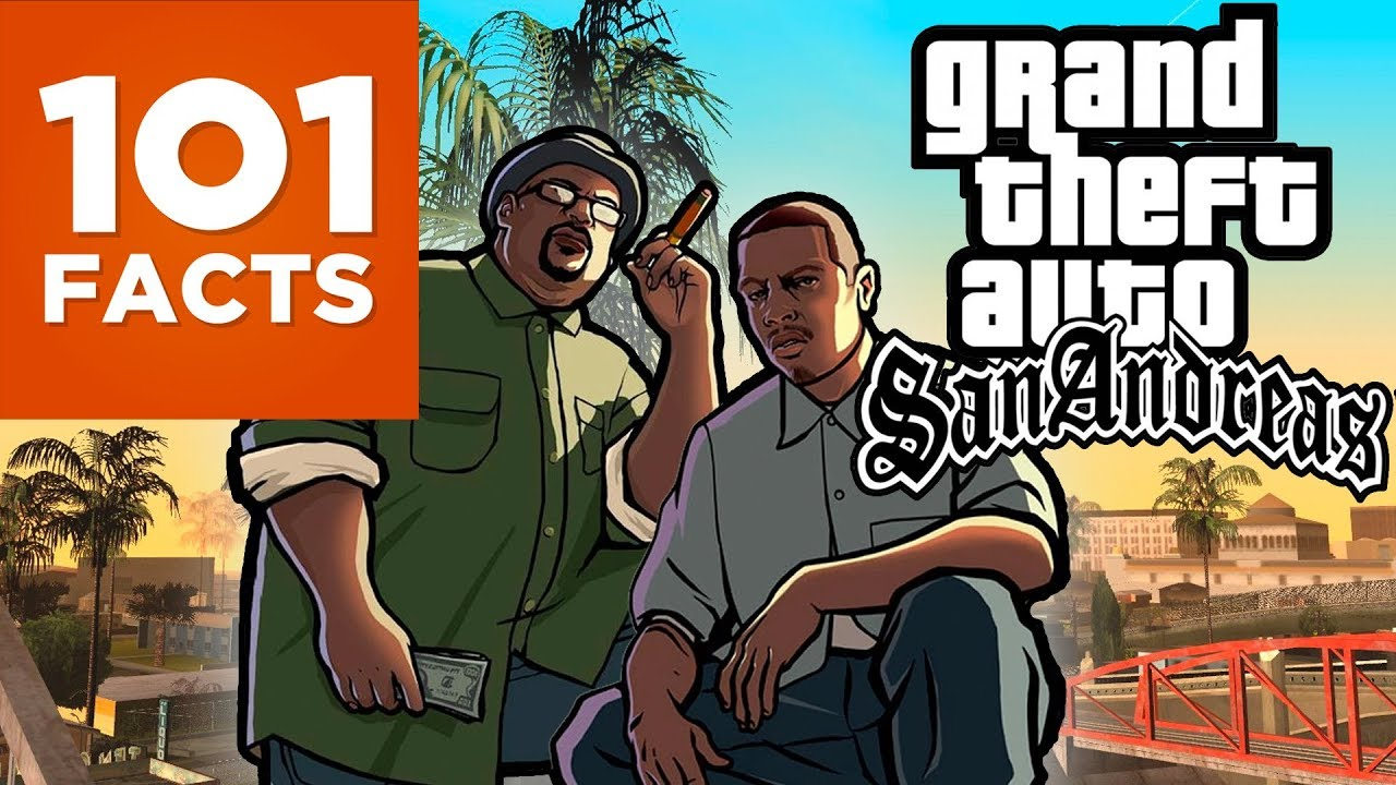 101 Facts About Grand Theft Auto: San Andreas