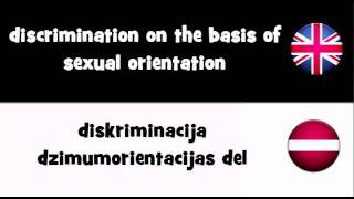 SAY IT IN 20 LANGUAGES = discrimination on the basis of sexual orientation