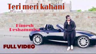 teri-meri-kaha... Teri Meri Kahani Ranu Mondal Mp3 Song Download (25th August