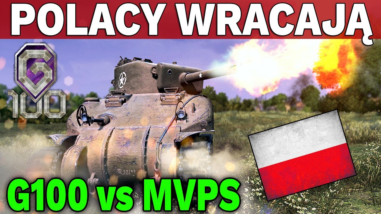 POLACY WRACAJĄ – G100 vs MVPS – World of Tanks