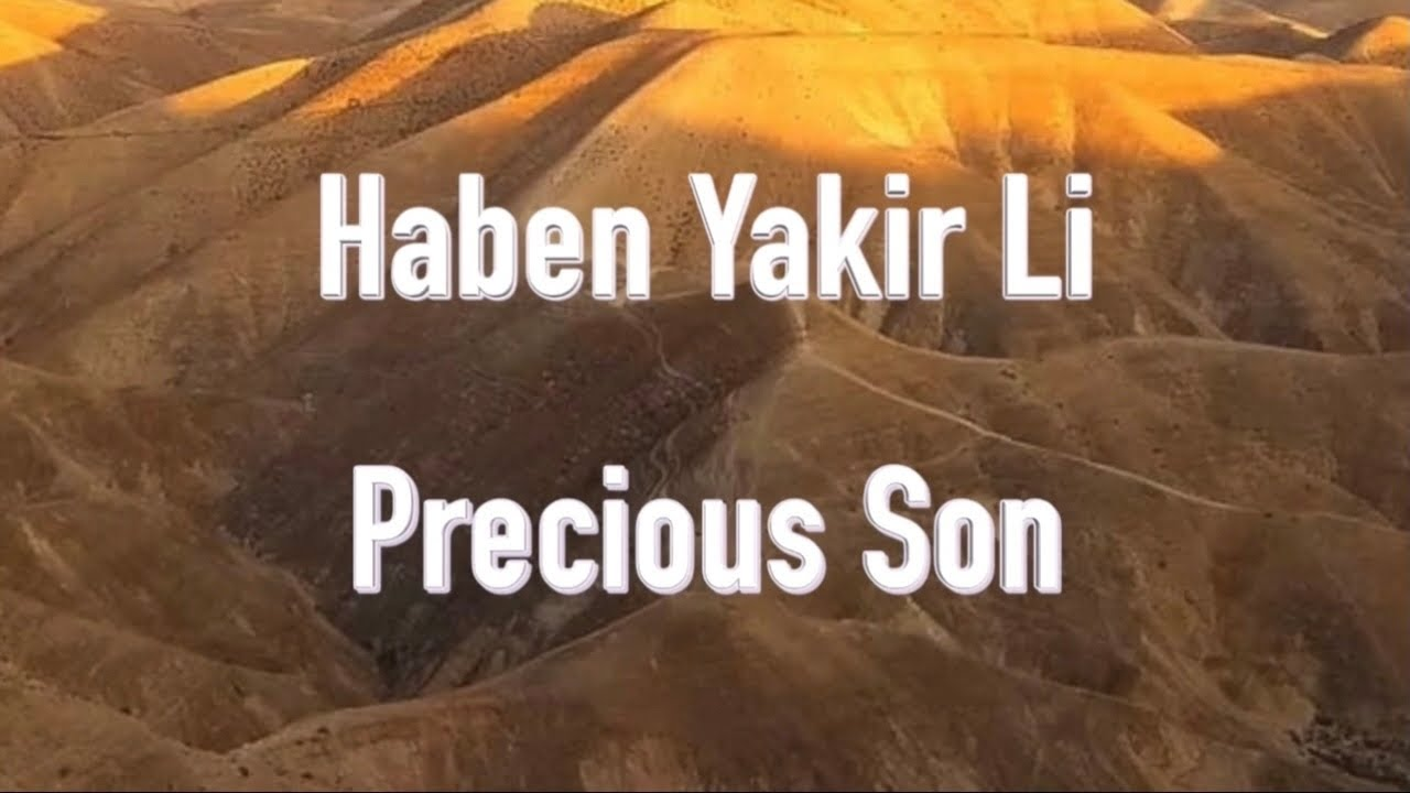 """Haben Yakir Li   Prayers of the Testaments™   High Holiday Series """"The Great Shofar is Sounded"""""""