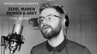 Zedd, Maren Morris, Grey - The Middle (Cover)