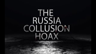The Russia Collusion Hoax - Trailer