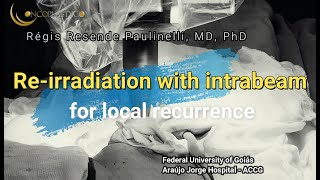 Reirradiation with intrabeam for local recurrence 2021