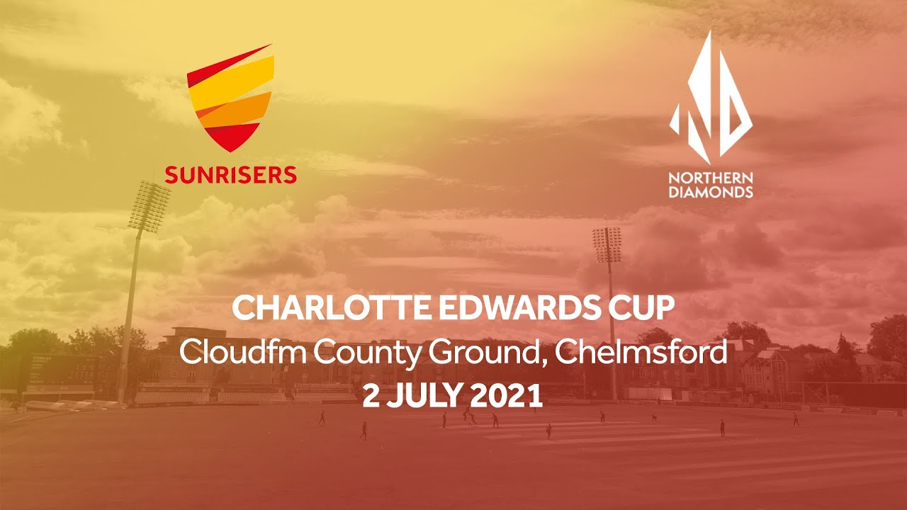 CHARLOTTE EDWARDS CUP MATCH ACTION | SUNRISERS VS NORTHERN DIAMONDS
