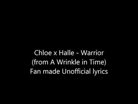 Chloe x Halle - Warrior Lyrics (from A Wrinkle in Time)