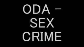 ODA - SEX CRIME