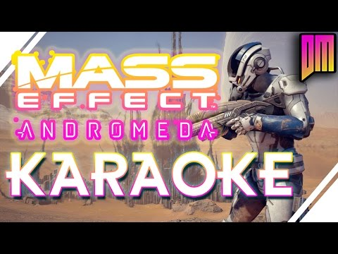 "Mass Effect Andromeda ""Fire to Ice"" Karaoke"