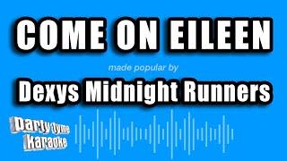 Dexys Midnight Runners - Come On Eileen (Karaoke Version)