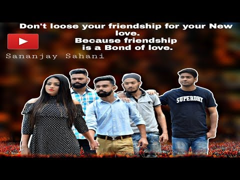 Friendship is a Bond of love (Don't loose your friendship)