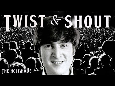 The Beatles - Twist and Shout (Explained) The HollyHobs