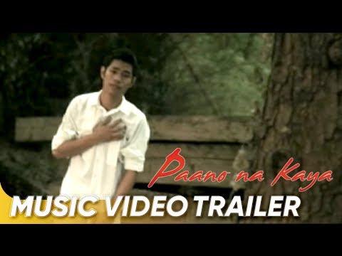 Music Video Trailer | 'Paano Na Kaya' by Bugoy Drilon