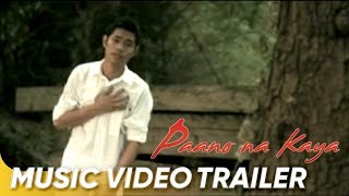 Paano Na Kaya by Bugoy Official Music Video