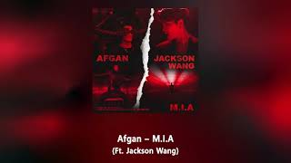 [1/2 Hour] Afgan - M.I.A (Ft.  Jackson Wang)