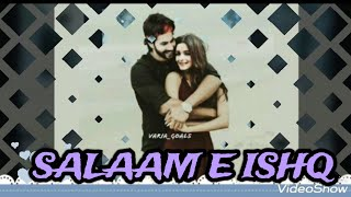 Salaam e ishq || varia vm || requested vm || love that never ends