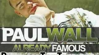 paul wall - Know What I Am Talking Bout - Already Famous