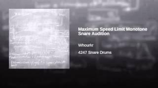 Maximum Speed Limit Monotone Snare Audition
