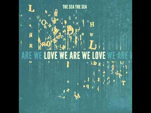 THE SEA THE SEA - In the Mirror