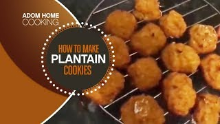 How To Prepare Plantain cookie ( mini ofam)