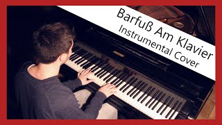 Barfuß am Klavier - AnnenMayKantereit (Piano)