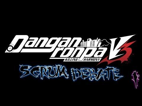 Danganronpa V3: Killing Harmony - Scrum Debate [1st Class Trial]