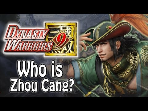 Dynasty Warriors 9 - Who is Zhou Cang?