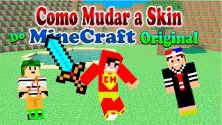 Como mudar a Skin do Minecraft Original