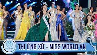 Top 5 Miss World Vietnam 2019 thi ứng xử như thế nào ?