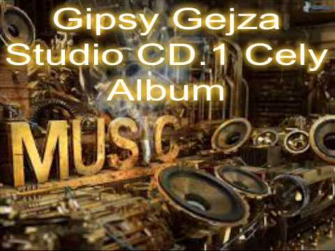 Gipsy Gejza Studio CD.1 Cely Album
