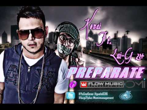 Preparate - Kenai Ft. Lui-G 21 Plus ★Prod. By Dj Wassie★ ►NEW ® Reggaeton 2011◄