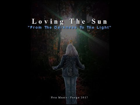 Loving The Sun - From The Darkness To The Light