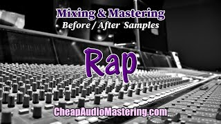 Rap - Before and After Mixing and Mastering Samples