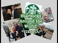 Starbucks Around the World: Starbucks Vienna!