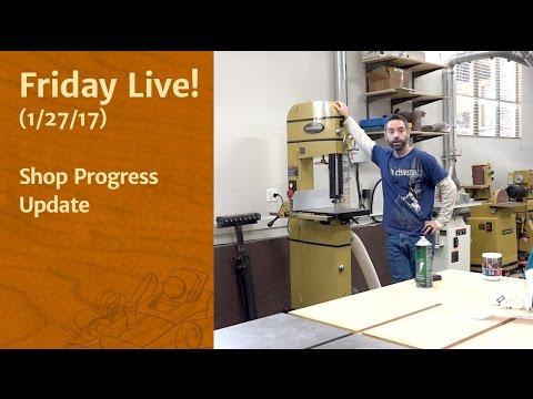 Friday Live! - Shop Progress Update
