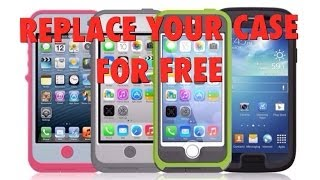 HOW TO REPLACE YOUR BROKEN OTTER BOX CASE FOR FREE