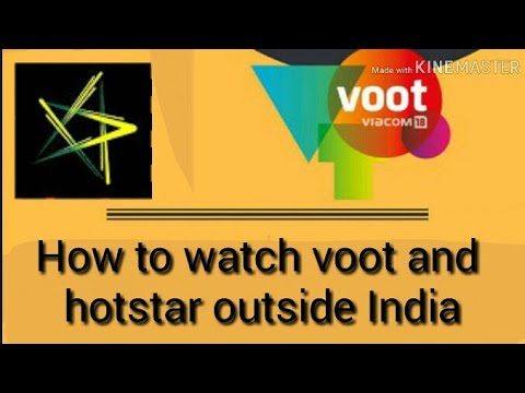 How To Watch Voot And Hotstar Outside India  Free Hotstar Videos 