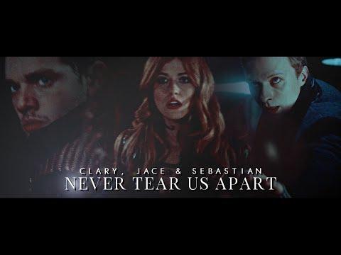 Clary, Jace & Sebastian ➰ Never Tear Us Apart [CoLS]
