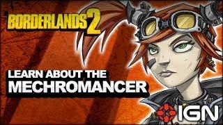 Borderlands 2 - Learn All About the Mechromancer