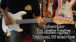 Schecter Nick Johnston Signature Traditional HSS Atomic Snow ( Sound Sample ) Review