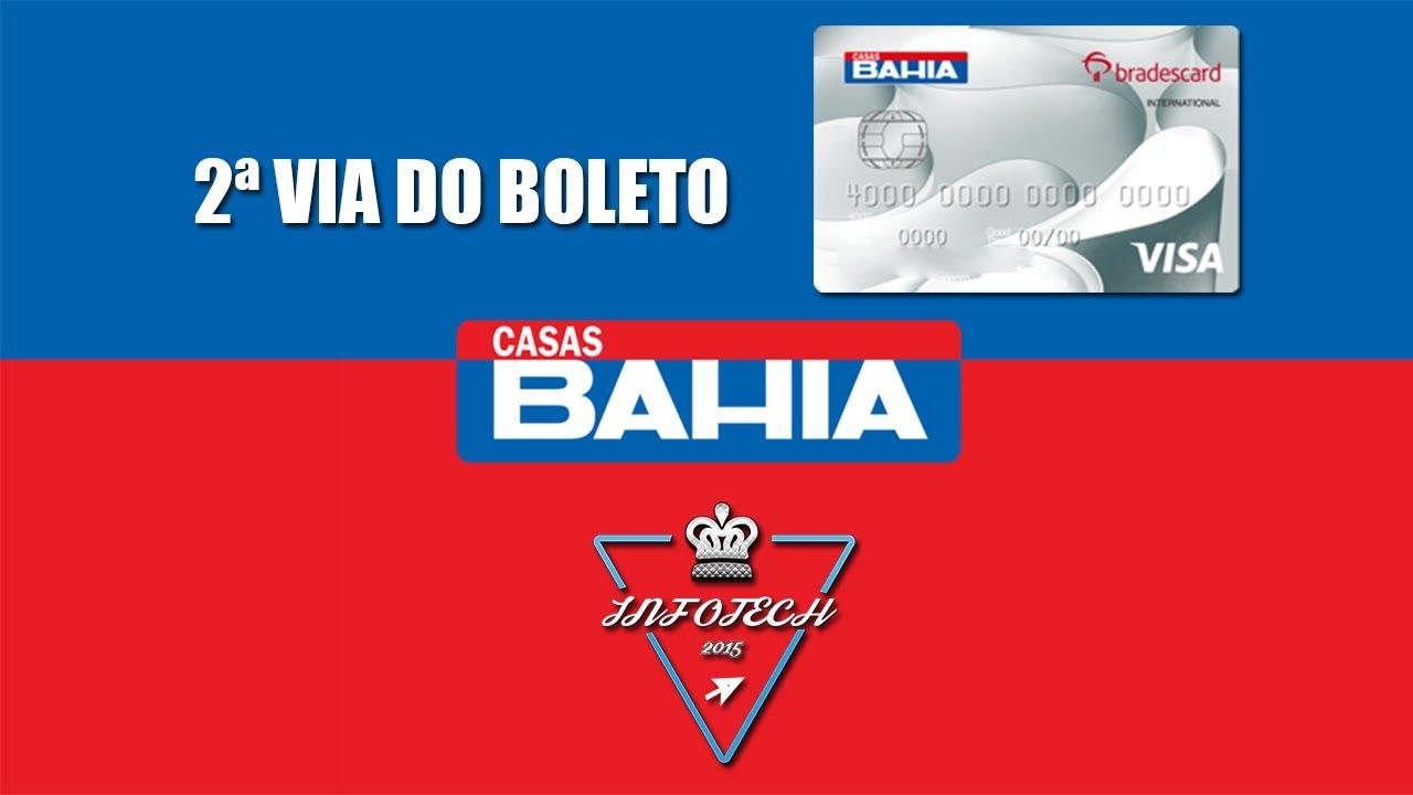 Como Emitir A 2 Via Do Boleto Do Cartao Casas Bahia 2020 Rapido E