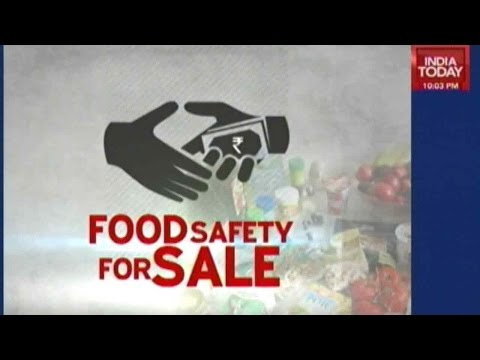 Food Safety For Sale: India Today's Eye-opening Sting Operation