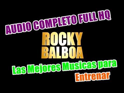 Musica para Entrenar - Rocky Balboa Soundtrack Audio HQ