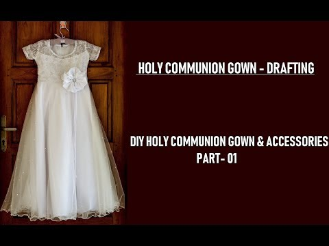 DIY Holy Communion Gown | Part 01 Drafting
